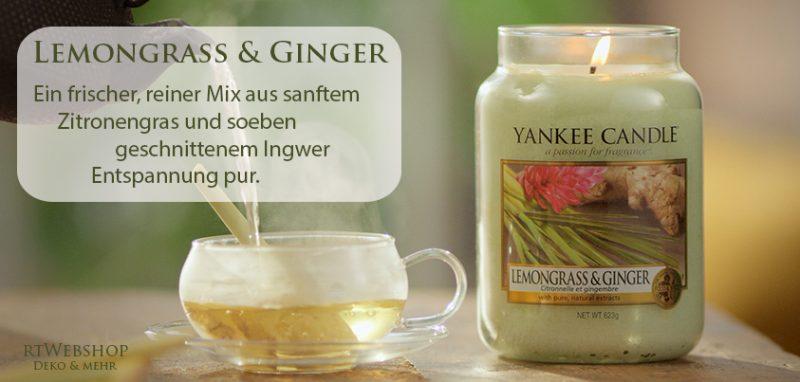Yankee Candle Lemongrass & Ginger - ein frischer, reiner Mix aus sanftem Zitronengras und soeben geschnittenem Ingwer – Entspannung pur.