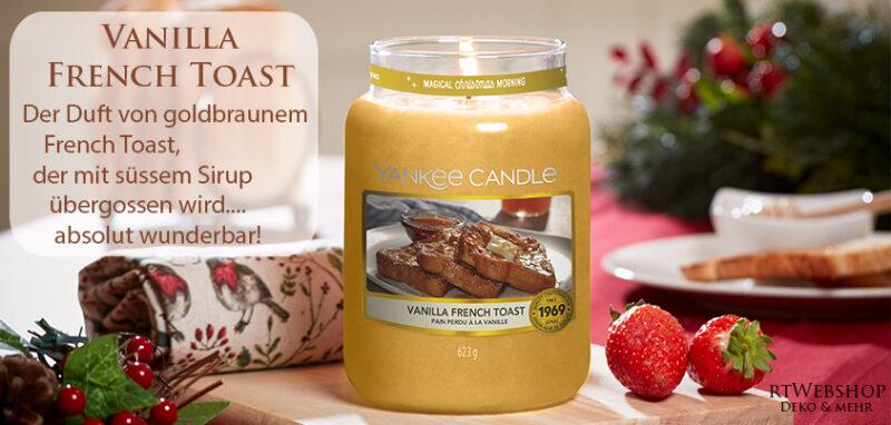Yankee Candle Vanilla French Toast - der Duft von goldbraunem French Toast, der mit süssem Sirup übergossen wird.... Ein perfekter Weihnachtsmorgen - absolut wunderbar!